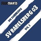 SV Babelsberg 03 Fans - Die Sammlung I (Sportverein Babelsberg 03 Fangesänge)