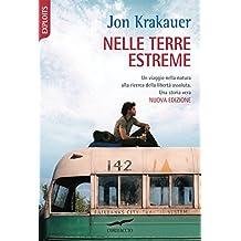 Nelle terre estreme: Into the Wild (Italian Edition)