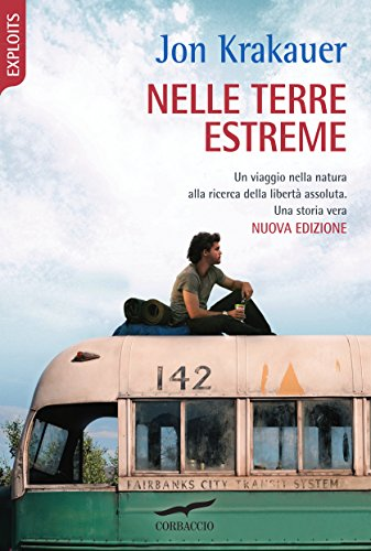 Nelle terre estreme: Into the Wild (Italian Edition)