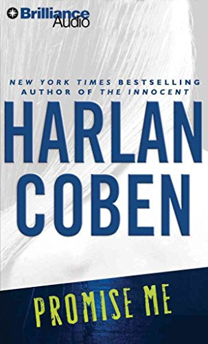[Promise Me] (By (author) Harlan Coben) [published: August, 2011]