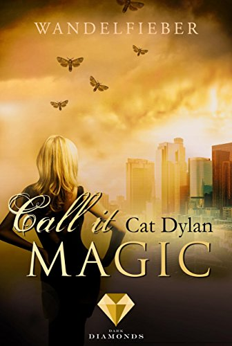 Call it magic 5: Wandelfieber von [Dylan, Cat, Otis, Laini]