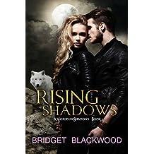 Rising Shadows: A World in Shadows Novel