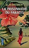 Moloka'i - La prisonnière du paradis
