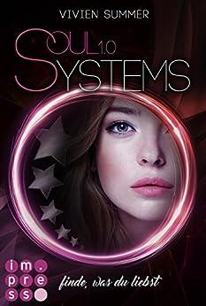 SoulSystems 1: Finde, was du liebst von [Summer, Vivien]