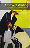 Oxford Bookworms Library: Level 4:: A Time of Waiting: Stories from Around the World audio CD pack (Oxford Bookworms ELT)