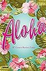 Aloha par Mª Carmen Martínez Tomás