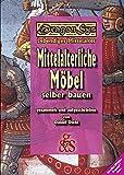 Mittelalterliche Möbel selber bauen: DragonSys - Lebendiges Mittelalter