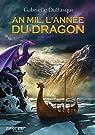 An Mil, l'Annee du Dragon par Dubasqui