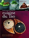 Cuisine du Tao - 60 recettes longue vie de la Chine à Okinawa