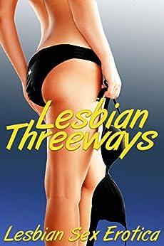 LESBIAN THREEWAYS: Five All Girl XXX Threesome Erotica Stories (English Edition) par [Kemp, Jane, Hardwick, Ericka]