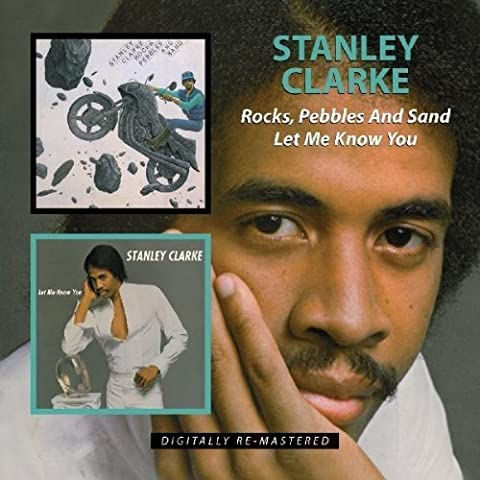 Rocks Pebbles & Sand/Let Me Know You Import Edition by Stanley Clarke (2010) Audio CD