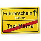 DankeDir! Führerschein Taxi Mama Kunststoff Schild, Ortsschild - Geschenk bestandenen Führerscheinprüfung, Fahrprüfung - Führerscheinneulinge - Glückwunsch KFZ/Auto Führerschein