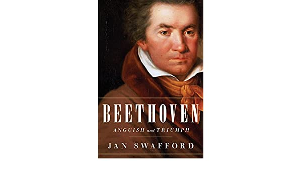 Beethoven anguish and triumph amazon jan swafford bcher fandeluxe Image collections