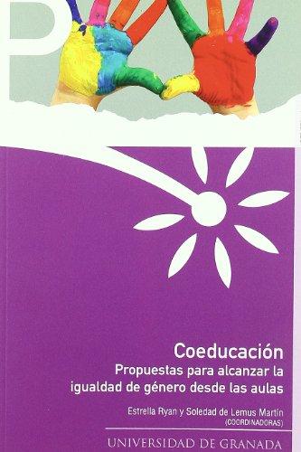 Coeducación: Propuestas para alcanzar la igualdad de género desde las aulas (Periferias) por E Ryan