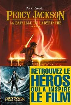 La Bataille du labyrinthe : Percy Jackson tome 4 par [Riordan, Rick]