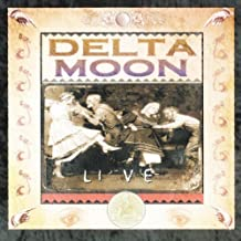 Live by Delta Moon (2013-02-05)