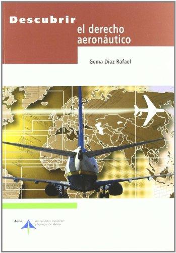 Descubrir el derecho aeronautico por Gema Diaz Rafael epub