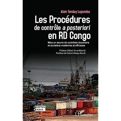 Les Procédures de contrôle a posteriori en RD Congo: Mise en oeuvre de contrôles douaniers et accisiens modernes et efficaces