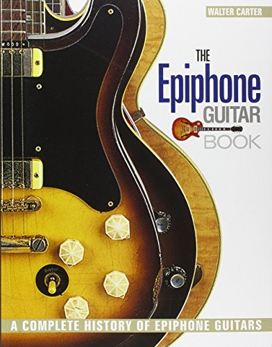 epiphone-guitar-book-the-a-complete-history-of-epiphone-guitars