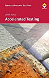 Accelerated Testing: Nature and Artificial Weathering in the Coatings Industry by Ulrich Schulz (2008-12-31)