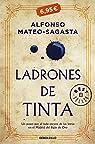 Ladrones de tinta par Mateo-Sagasta