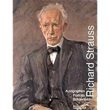 Richard Strauss, Autographen, Porträts, Bühnenbilder