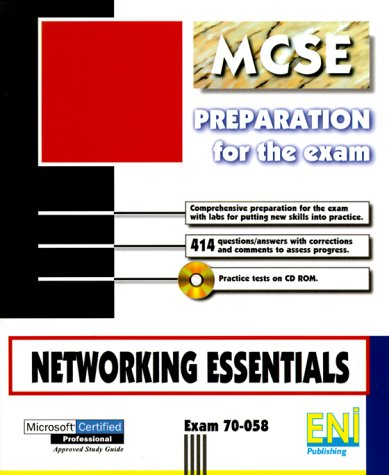 Networking Essentials MCSE (Preparation for the MCSE Exam)