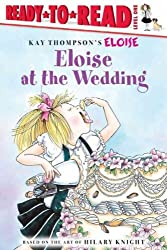 Eloise at the Wedding (Kay Thompson's Eloise) (Paperback) - Common