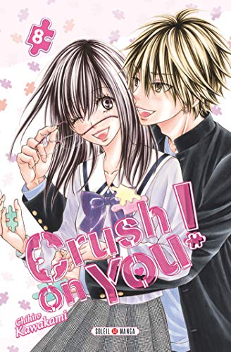 Crush on You ! Edition simple Tome 8