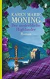 Der unsterbliche Highlander: Roman (Die Highlander-Saga, Band 6)