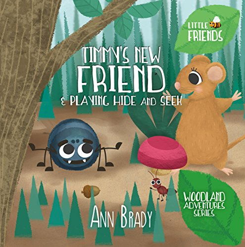 Book cover image for Timmy's New Friend & Playing Hide and Seek (Little Friends: Woodland Adventures)