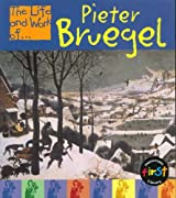 The Life and Work of Pieter Bruegel Paperback (First Library:)