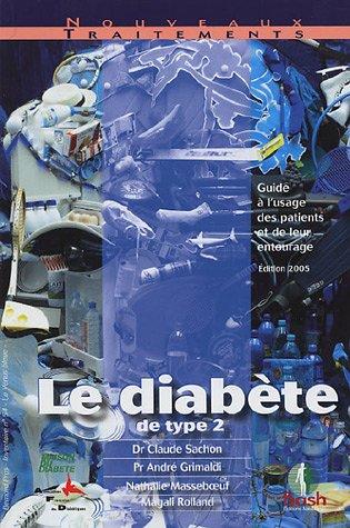 Le diabète de type 2 : Guide à l'usage des patients et de leur entourage