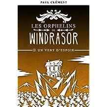 Un Vent d'Espoir (Les Orphelins de Windrasor t. 5)