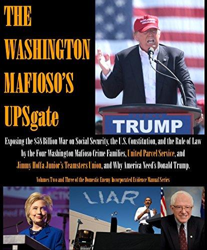 the-washington-mafiosos-upsgate-the-domestic-enemy-incorporated-evidence-manual-book-2