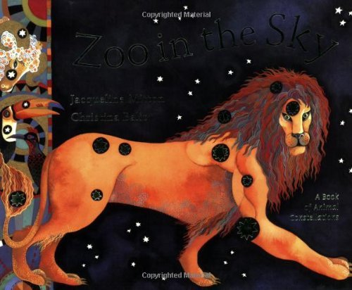 Zoo in the Sky: A Book of Animal Constellations by Jacqueline Mitton (1999-11-04) (Zoo Lincoln Childrens)
