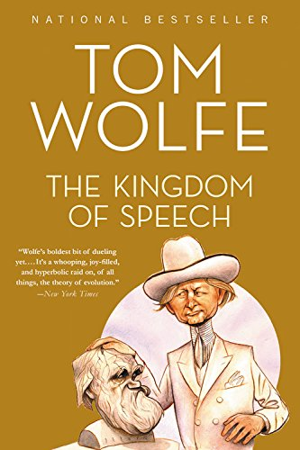 The Kingdom of Speech por Tom Wolfe