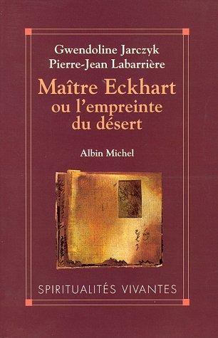 Matre Eckhart ou L'empreinte du dsert