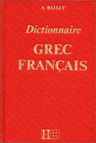 Dictionnaire grec-français par A. Bailly