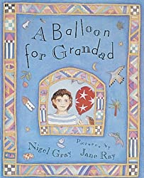 A Balloon For Grandad (Orchard Paperbacks)