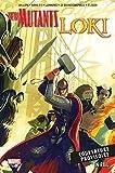 New Mutants & Loki - En exil