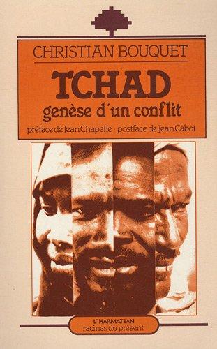Tchad : Gense d'un conflit