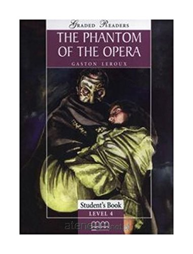 The Phantom of the Opera: Student's Book (Graded Readers)