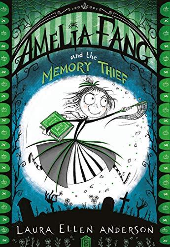 Memory Thief (The Amelia Fang Series) ()
