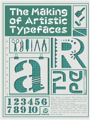 Download The Making Of Artistic Typefaces Pdf Ahtisubhash