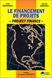 Le financement de projets - Project Finance