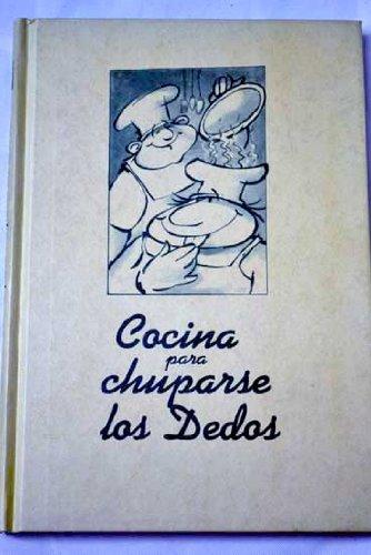 Descargar Libro COCINA PARA CHUPARSE LOS DEDOS (Gastronomía) de Socorro Vázquez