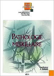Pathologie medullaire