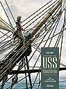 USS Constitution, tome 1 : La justice à terre est souvent pire qu'en mer par Bonnet