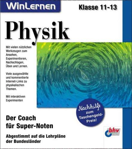 Physik, Klasse 11-13, 1 CD-ROMDer Coach für Super-Noten. Abgestimmt auf die Lehrpläne der Bundesländer. Für Windows 95/98/ME/XP